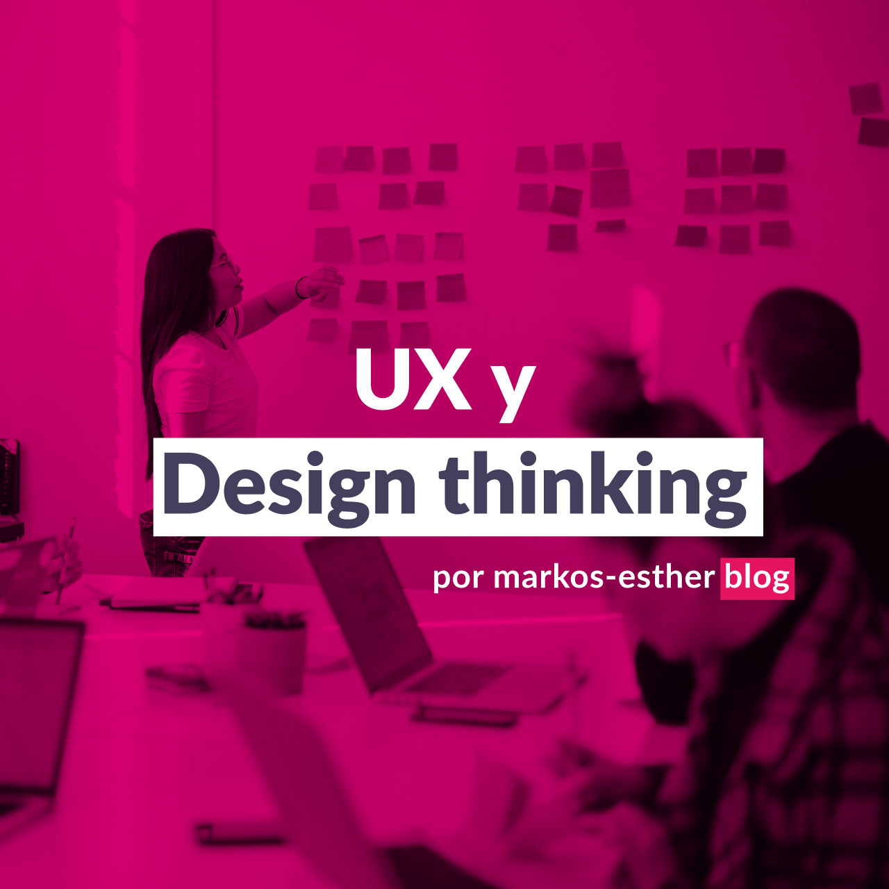 UX y Design thinking